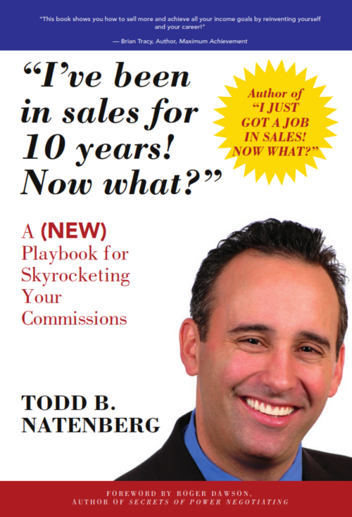 I've Been in Sales for 10 Years!  Now What?  $24.99