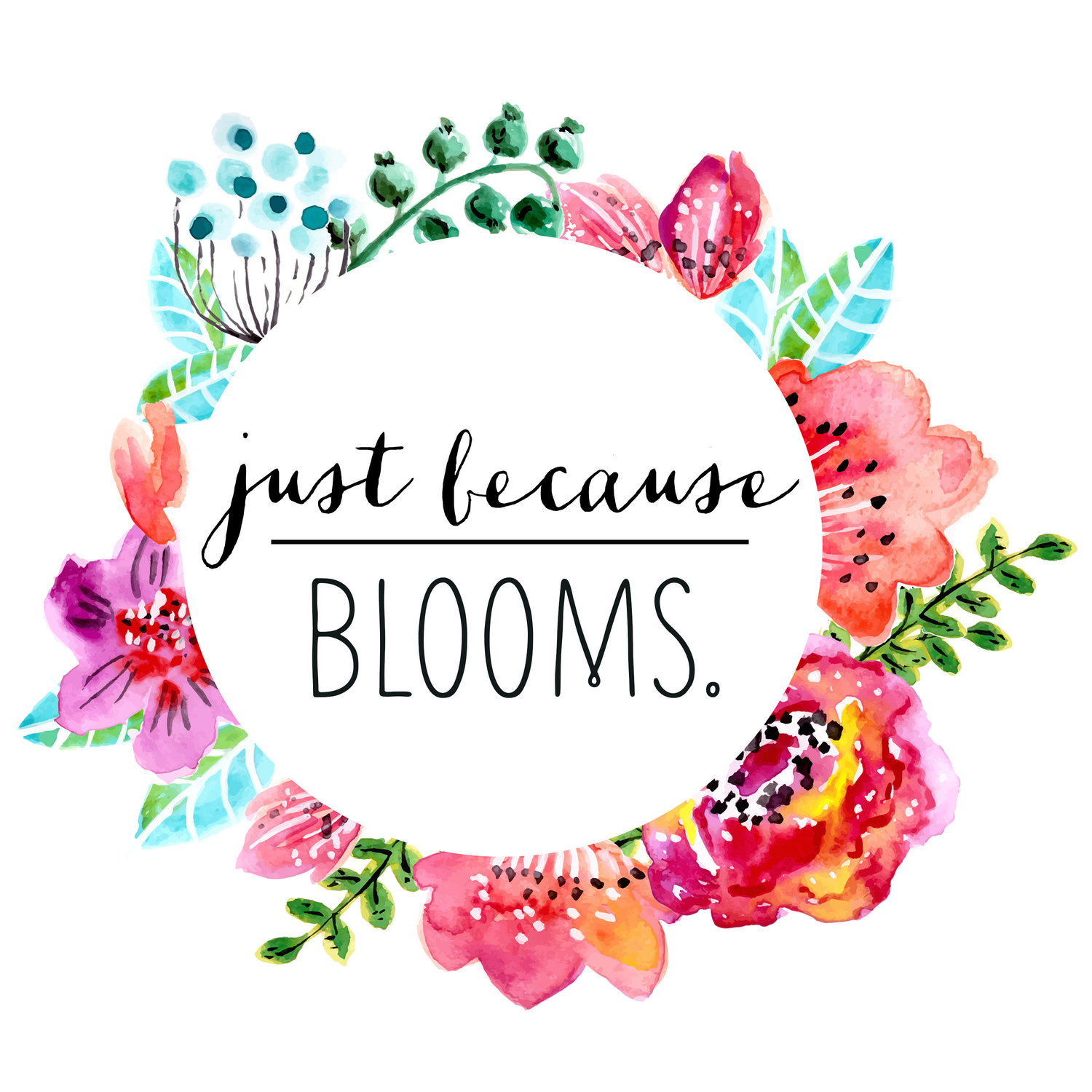 just because Blooms.