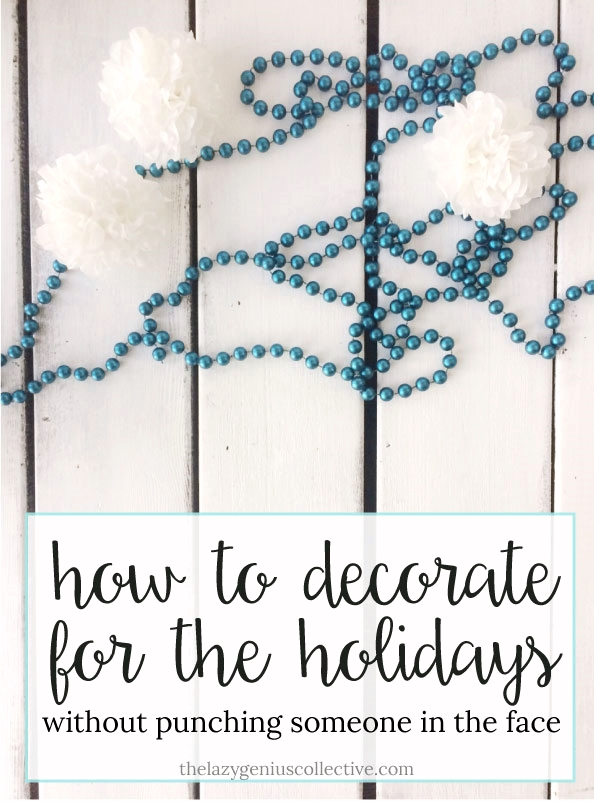 How To Decorate For The Holidays Without Punching Someone In The - 25 lazy people who have come up with genius solutions