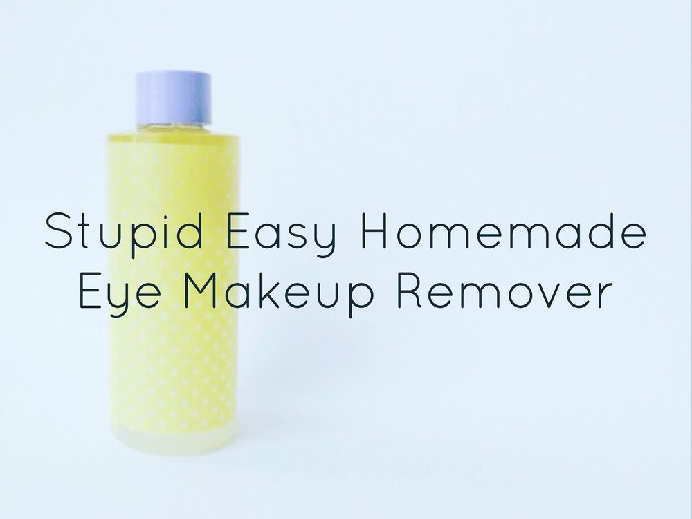 Stupid Cheap Homemade Eye Makeup Remover