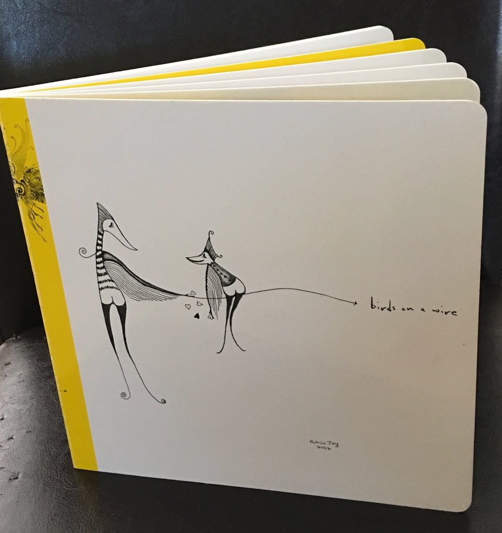 """Birds on a Wire"" hard cover limited edition hand signed book"