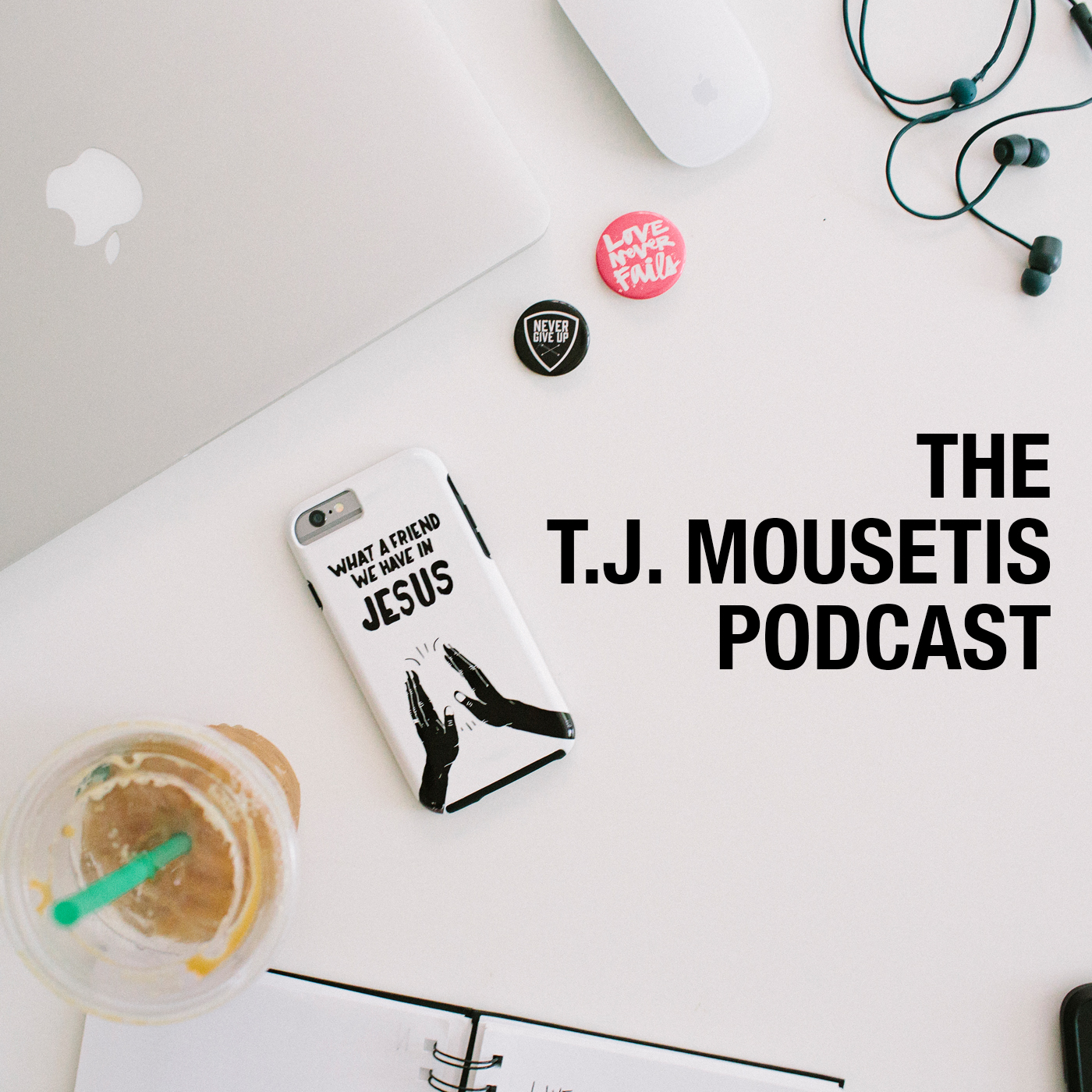 Podcast - T.J. MOUSETIS