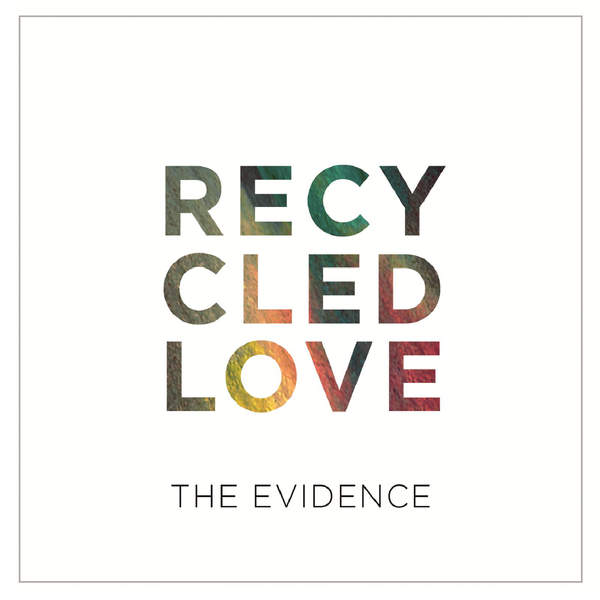 the-evidence-recycled-love-ep.jpg