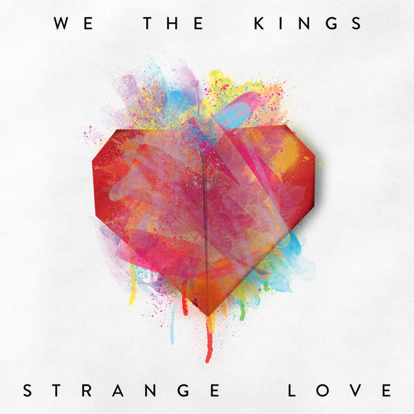 We-The-Kings-Strange-Love.jpeg