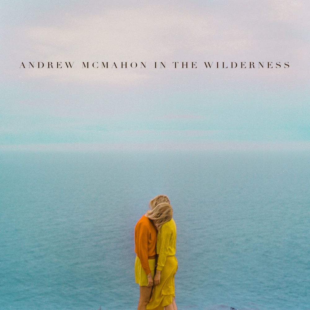 Favorite Song -  Cecilia and the Satellite (Canyon Versio) by Andrew McMahon In The Wilderness