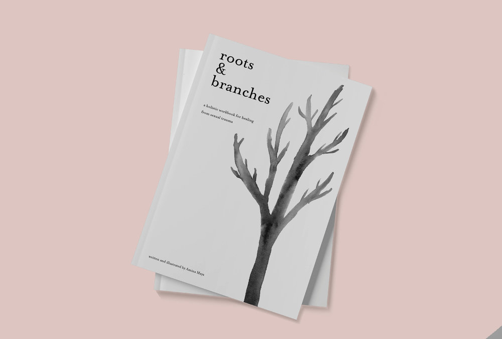 Roots and Branches - An illustrated workbook for healing from sexual trauma