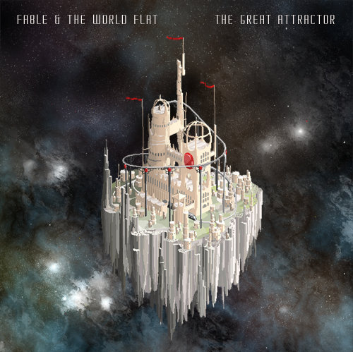 Fable & the World Flat - The Great Attractor (2013)