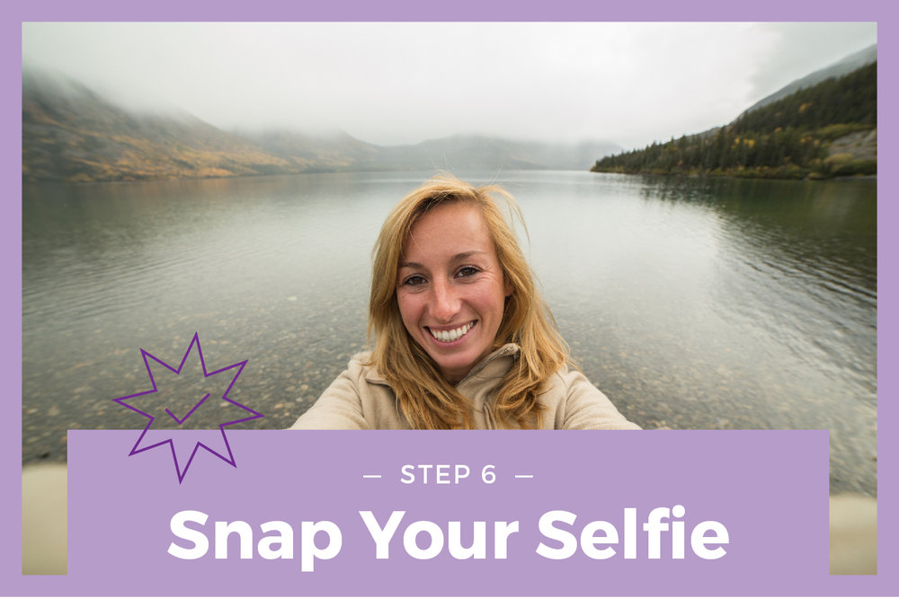 Step 6 Snap Your Selfie