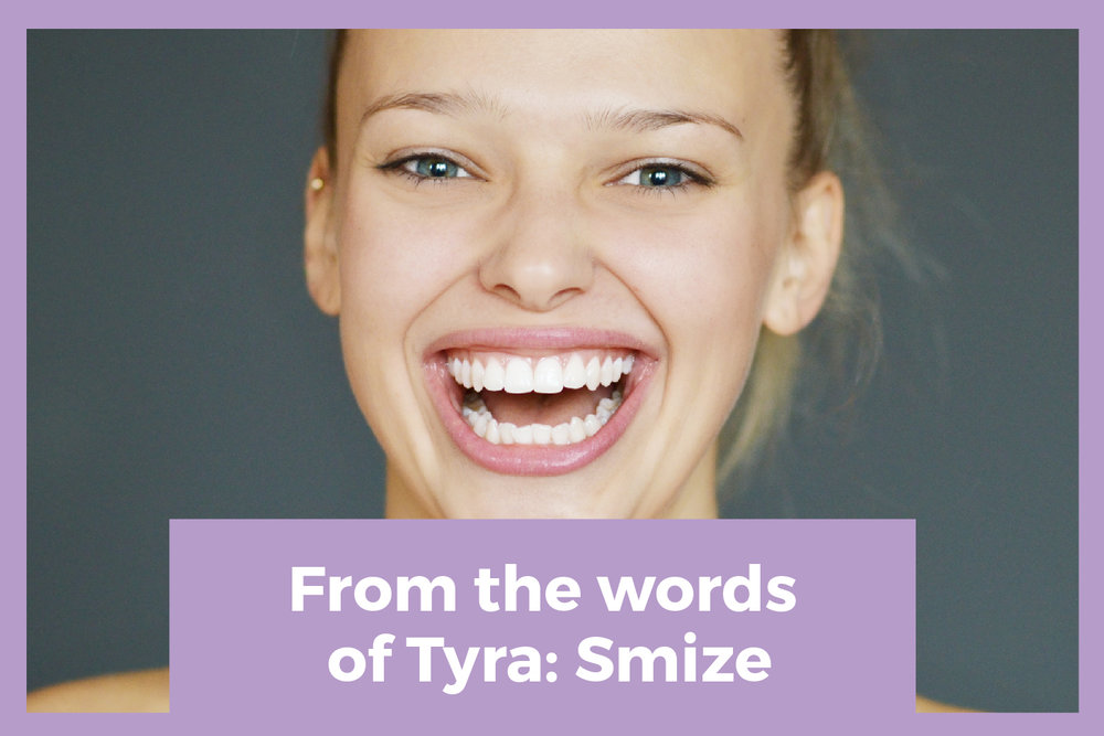 From the words of Tyra: Smize