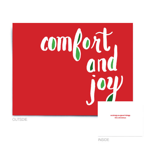 """comfort and joy christmas cards18.00 pak/4.00 each         5.5"""" X 4.25""""folded card Inside reads: """"wishing you good tidings this christmas"""" comes with green envelopes in a set of 20."""