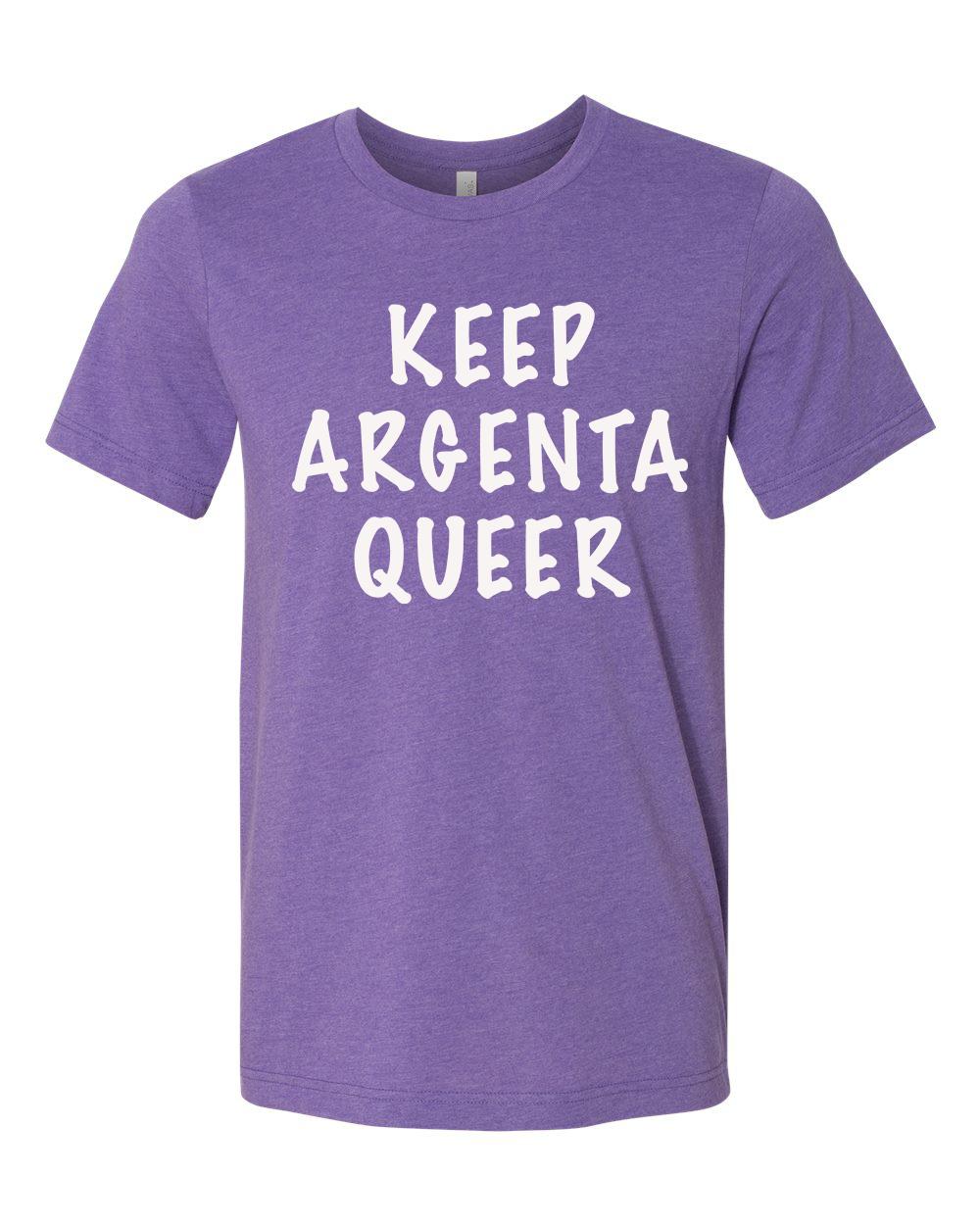 Keep Argenta Queer (Team Purple Heather)