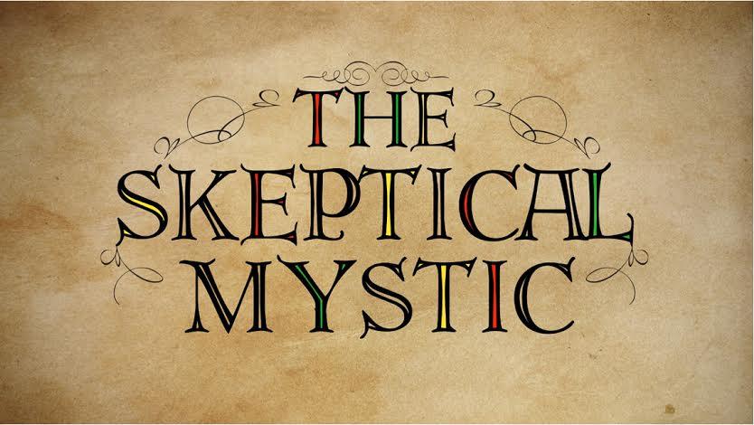 skeptical mystic