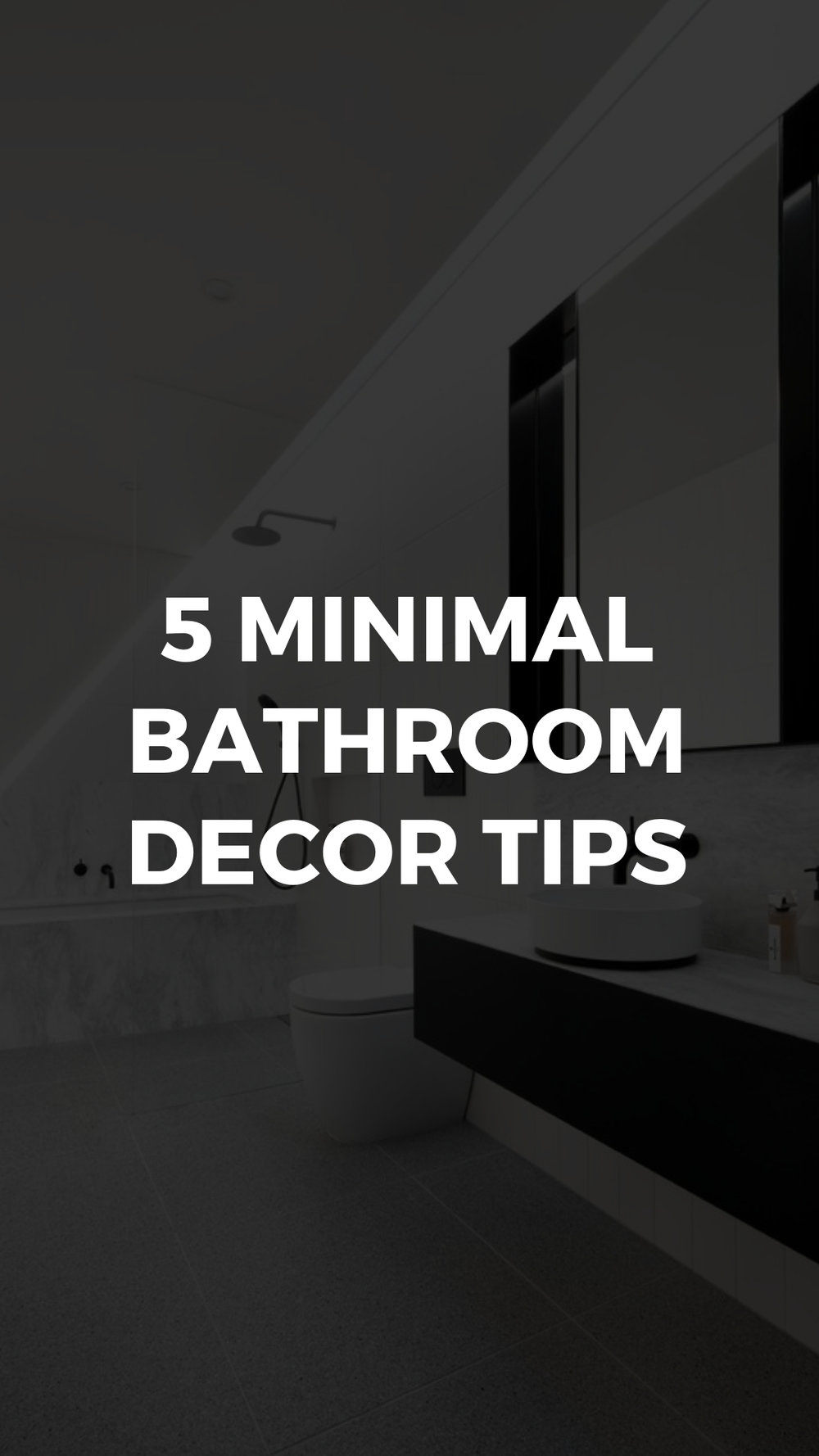 Minimal bathroom decor tips.jpg