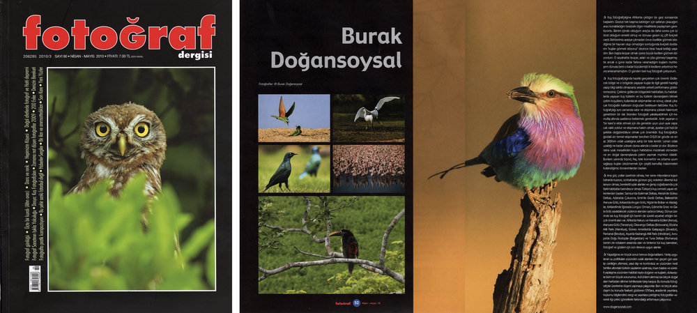 "Fotograf Magazine Issue #90   April - May 2010 | Pages 52-53   ""Burak Dogansoysal"" Interview on bird photography"