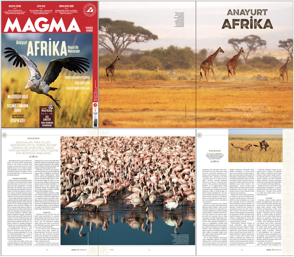 "MAGMA Magazine Issue #5   June-July 2015 | Pages 68-76   ""Motherland Africa"" Words by Güven Eken 