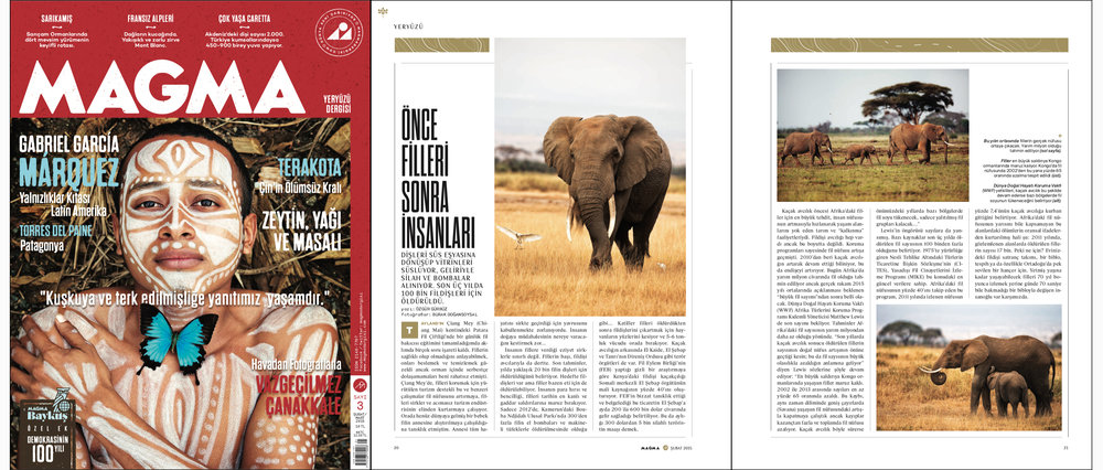 "MAGMA Magazine Issue #3   February-March 2015 | Pages 20-21   ""First the elephants, than the people"" Words by Özgür Gürbüz 