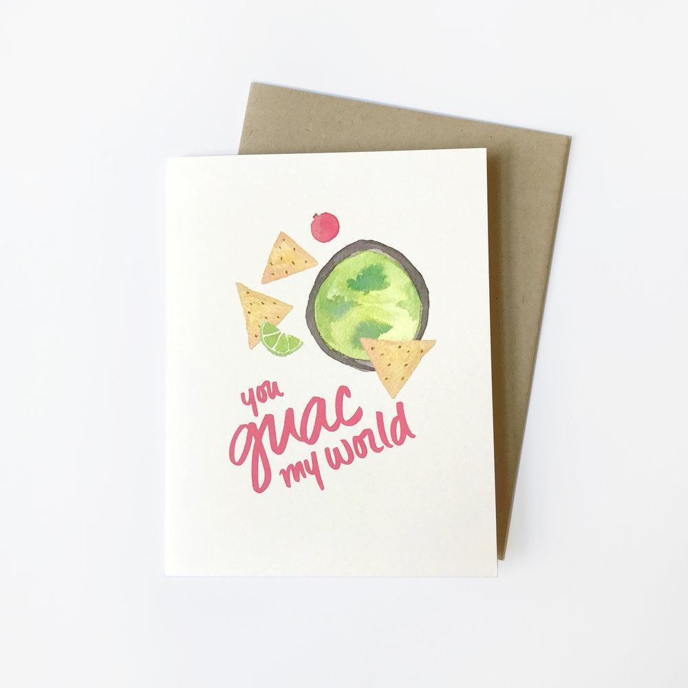 YOU GUAC MY WORLD CARD $5.50