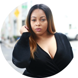 "Harlem native,  Brittany Garrett is  the Founder of Dear Fat Girl. Dear Fat Girl is a brand that is dedicated to promoting body positivity among women and young girls through mentorship, workshops, and a variety of events. It is a brand that inspires and motivates women and young girls to be true and unapologetic in their journey to self-awareness and acceptance.  Brittany serves as a Mentor, Blogger, Style Influencer, and Motivational Speaker; in not only the plus size industry, but in her community as well. She is the Creator of the ""Goal Getters Brunch"" and has been an influential force among her peers. Brittany who is a Morgan State University Alum,  is set to complete her course work for her Masters of Science in Human Service Administration, Non-Profit Management in May of 2018 from the University of Baltimore. , Brittany is a proud member of Sigma Gamma Rho Sorority Incorporated."