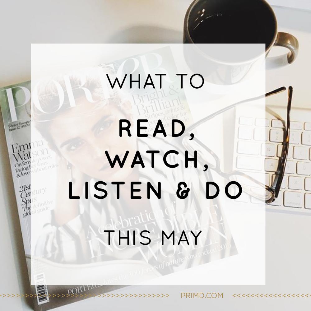 Primd Marketing - Read Watch Listen Do May