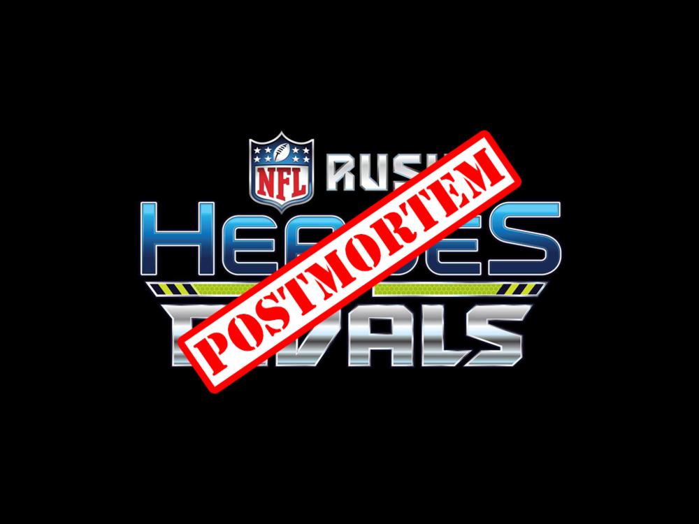 NFL RUSH Heroes & Rivals Postmortem