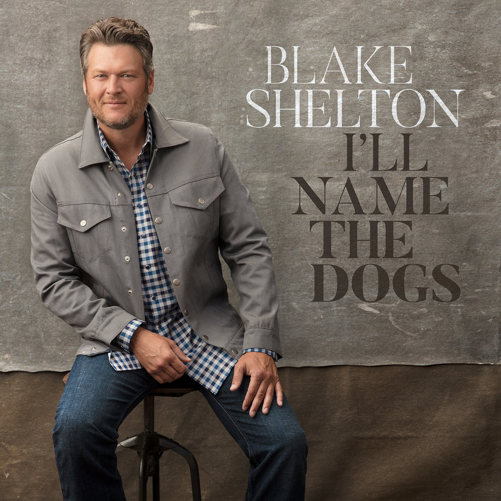 Blake-Shelton-Ill-Name-The-Dogs-1504879792.jpg