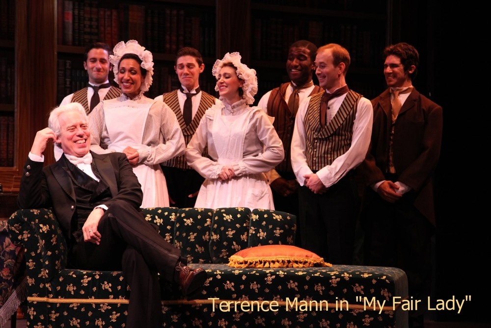 Terrence Mann in  My Fair Lady  directed and produced by Vincent J. Cardinal.