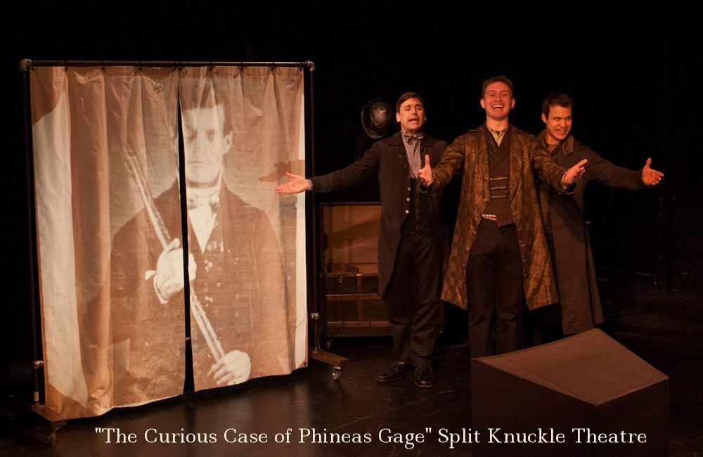 Split Knuckle Theatre's  The Curious Case of Phineas Gage  directed by Vincent J. Cardinal, Red House, Syracuse, NY, New York International Fringe, National PAC Tour