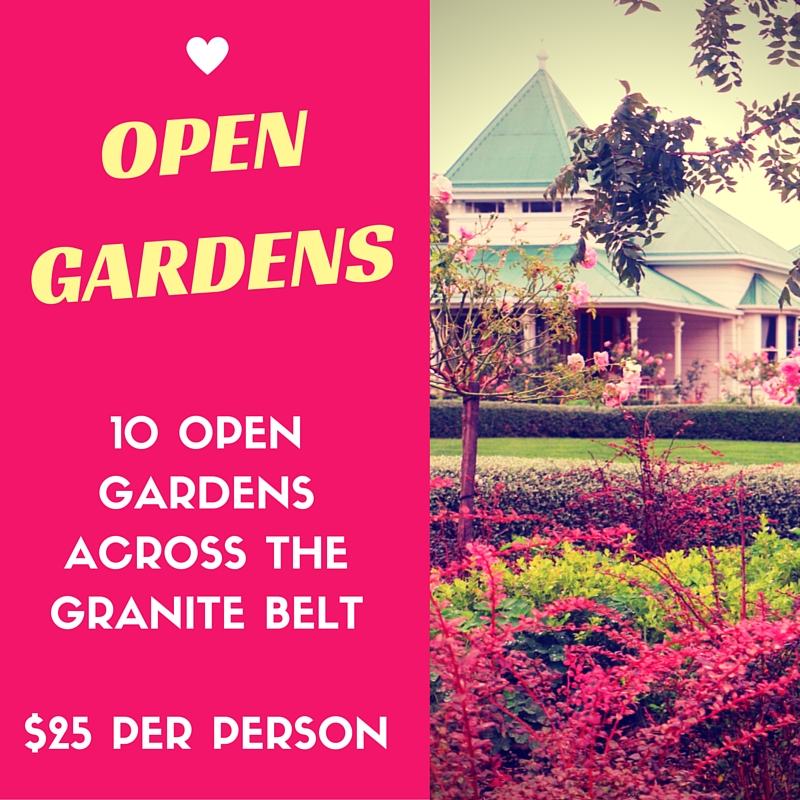 Open Gardens - 10 Gardens across the Granite Belt, $25 per person