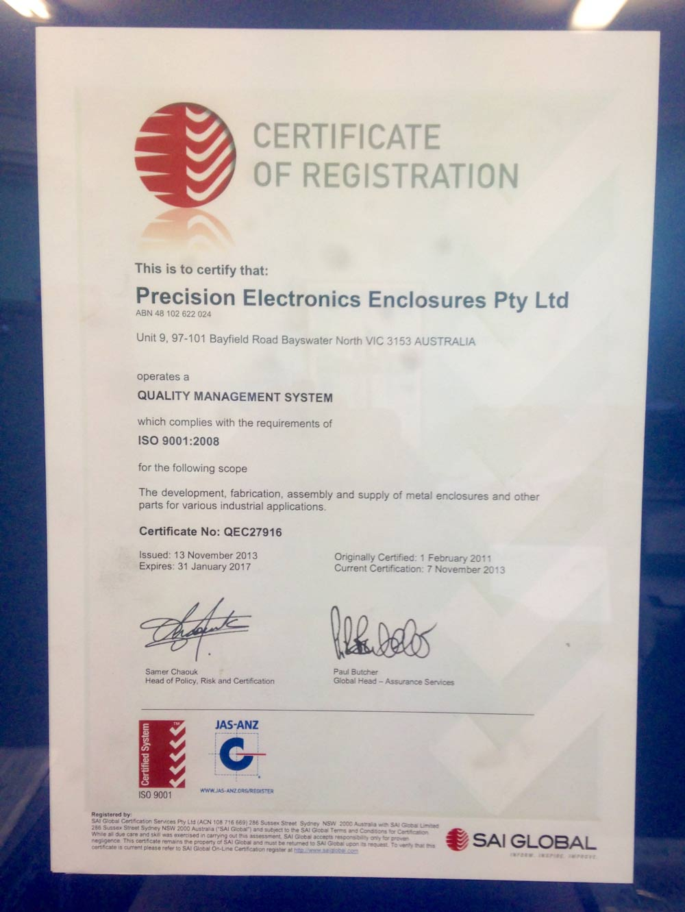 Our certification no. QEC27916 was granted on the 1st of February 2011.