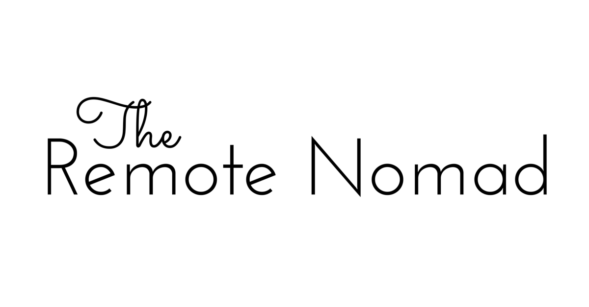 The Remote Nomad