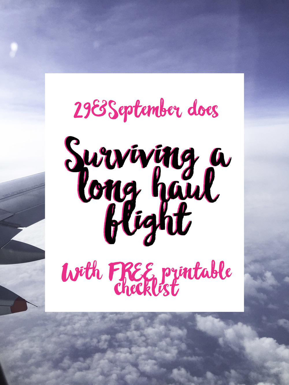 How to survive a long haul flight, 29&September