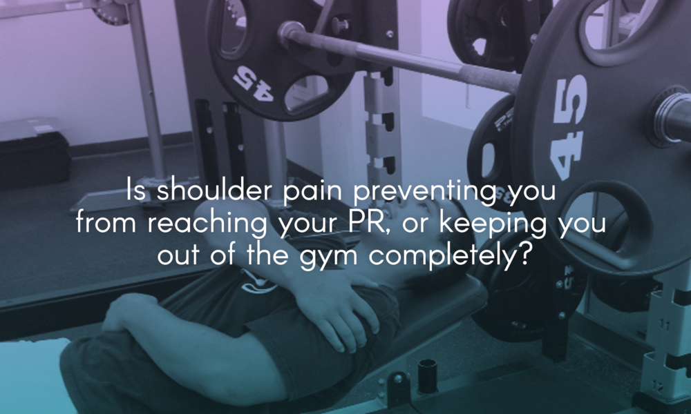 Is shoulder pain preventing you from reaching your PR, or keeping you out of the gym completely?