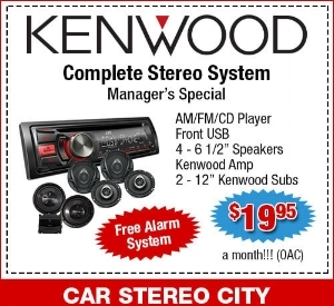 Car Stereo city is offering a manager's special for a Kenwood complete Stereo System. The system includes an AM and FM radio, CD player, USB port, kenwood speakers, a kenwood amp and kenwood subs