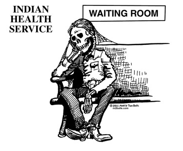 Cartoon depicting the waiting room of an IHS facility-- and the struggles of the system (Source: Marty Two Bulls).