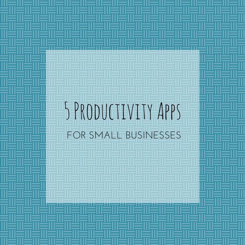 5 Productivity Apps for Small Businesses