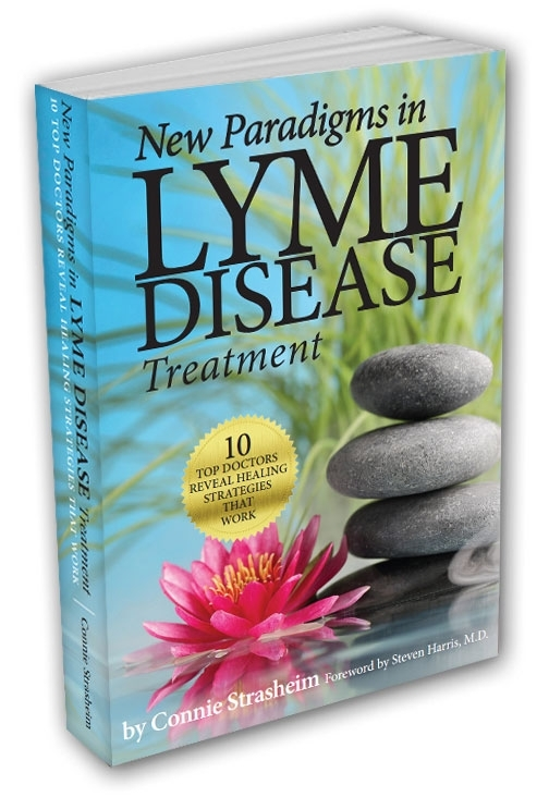 Just released!! Learn about how ten of the world's leading doctors treat Lyme disease in my new and best Lyme book, New Paradigms in Lyme Disease Treatment.  To learn more and to purchase the book, click here.