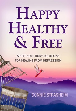 JUST PUBLISHED in JANUARY 2019! My latest book combines wisdom on divine healing and natural medicine to bring you better answers for healing from depression, in spirit, soul and body! To ORDER YOUR COPY, CLICK    HERE.