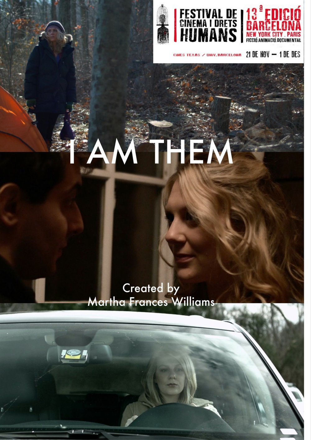 I am THEM is an official selection of the  Human Rights Film Festival Barcelona  with a screening in Freeport NY on December 8th!