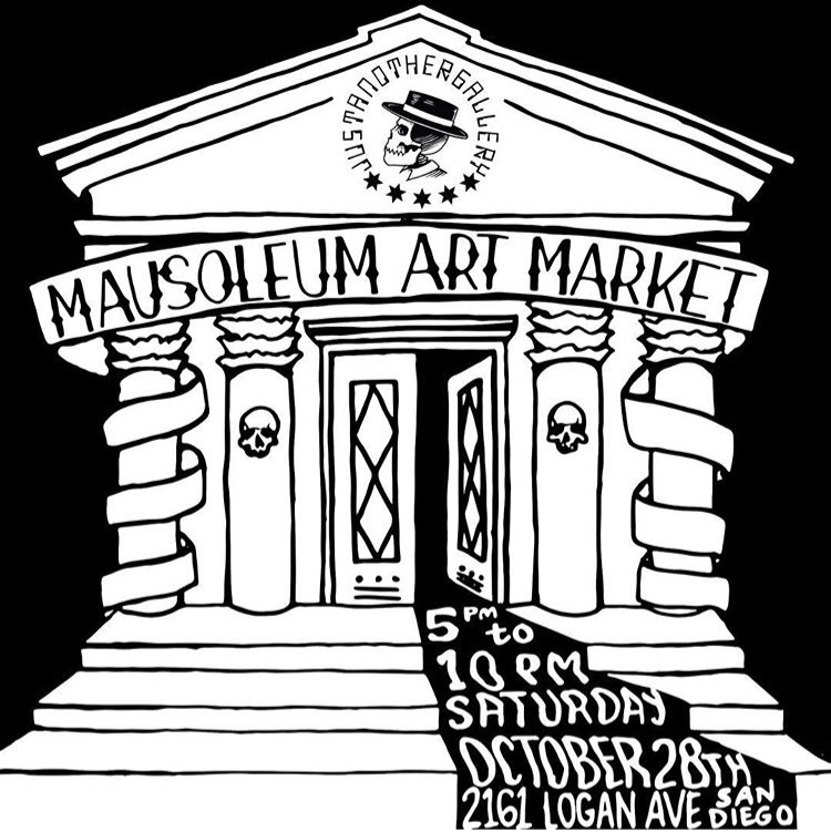 Mausoleum Art Market - Group art market exhibiting original art, paintings, and products by seven local artists as well as a gallery show exhibiting the original work of over 25 artists. Just Another Gallery, San Diego, CAOctober, 2017