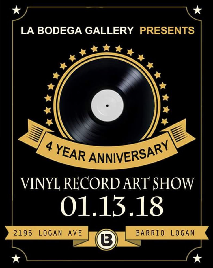 La Bodega Gallery 4th Anniversary Show - Group exhibition at La Bodega Gallery in San Diego. All art was created and exhibited on vinyl records. La Bodega Gallery, San Diego, CAJanuary, 2018