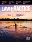 American=bar-association-law-practice-magazine-cover.jpg