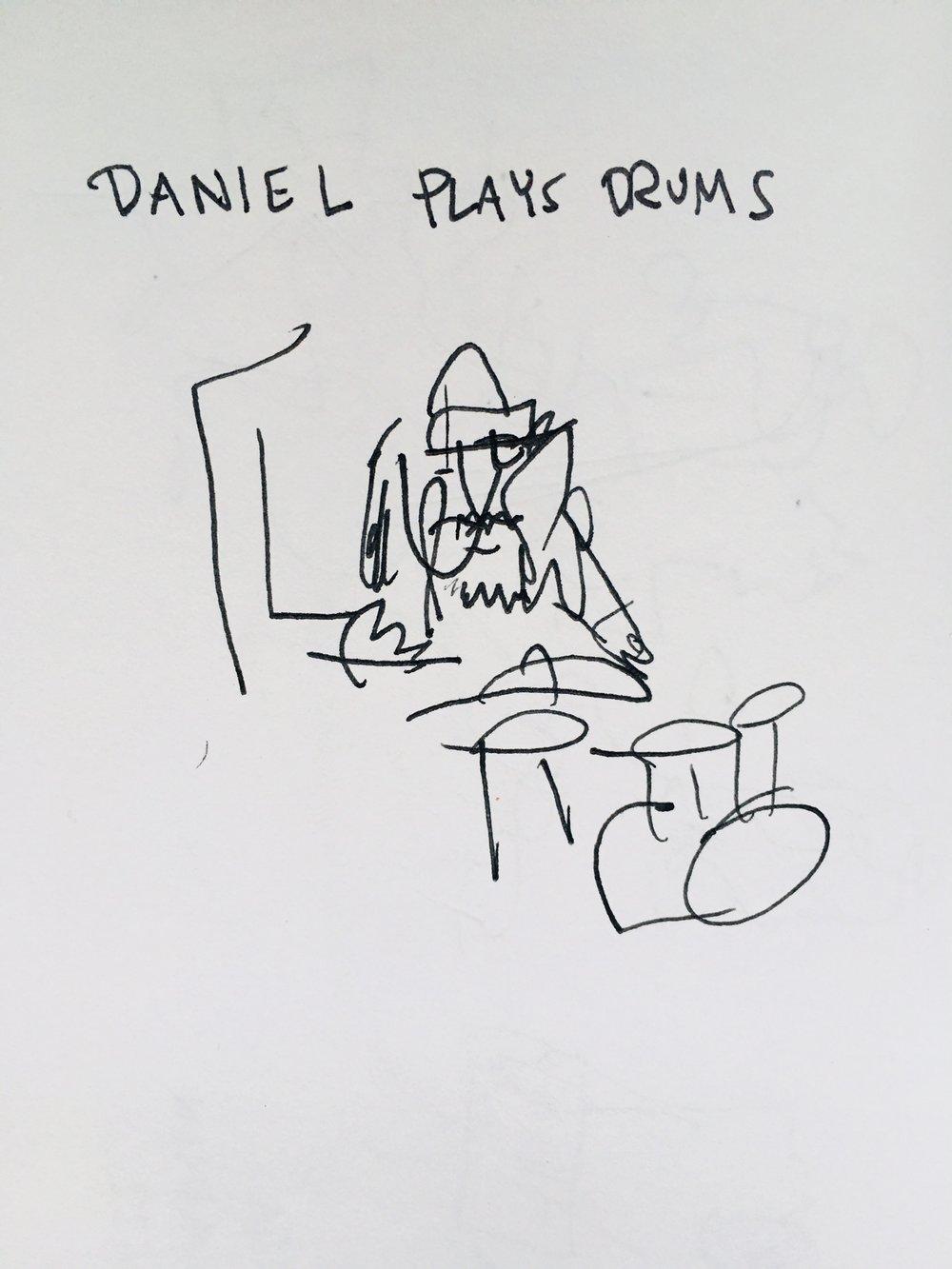Daniel, whom I just met, on Drums.