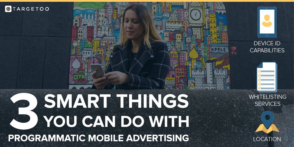 Smart Programatic Mobile Advertising