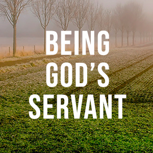 Being Gods servant.jpg