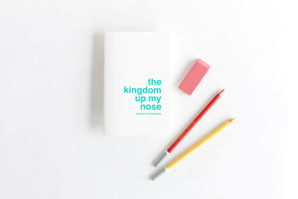 Supereditions 'The Kingdom Up My Nose' illustrating book,  $15