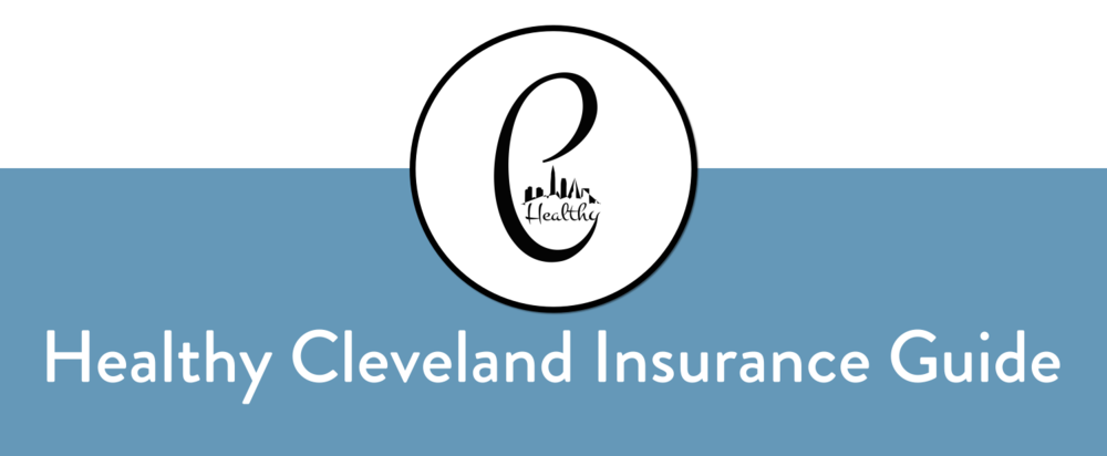 Healthy Cleveland Insurance Guide