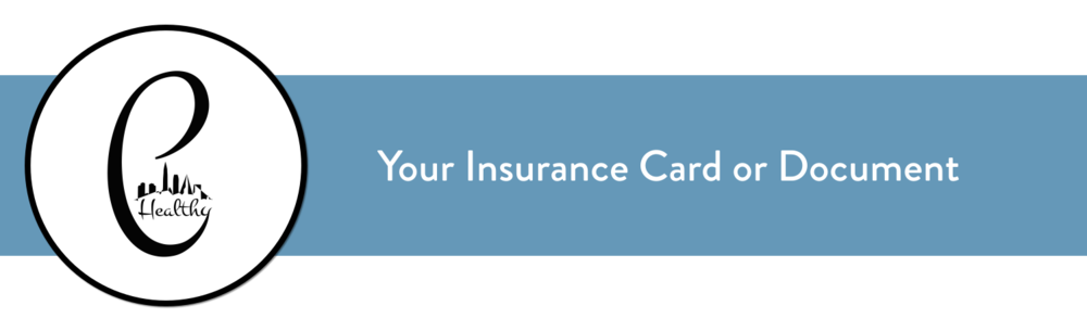 Your Insurance Card or Document