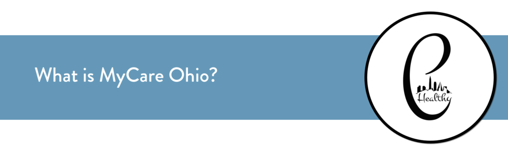 What is MyCare Ohio?