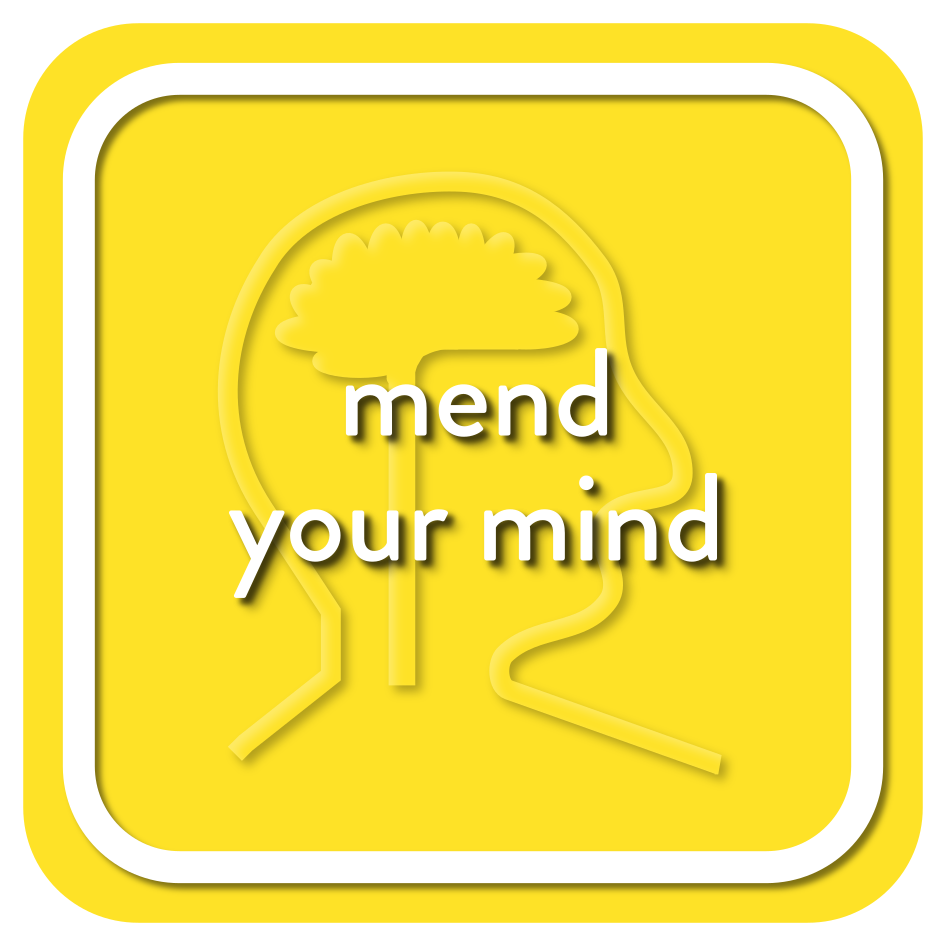 Mend Your Mind