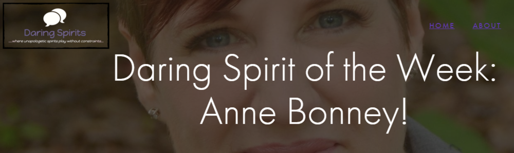 December 2015 feature on Daring Spirits blog, Living her message of thriving in change.